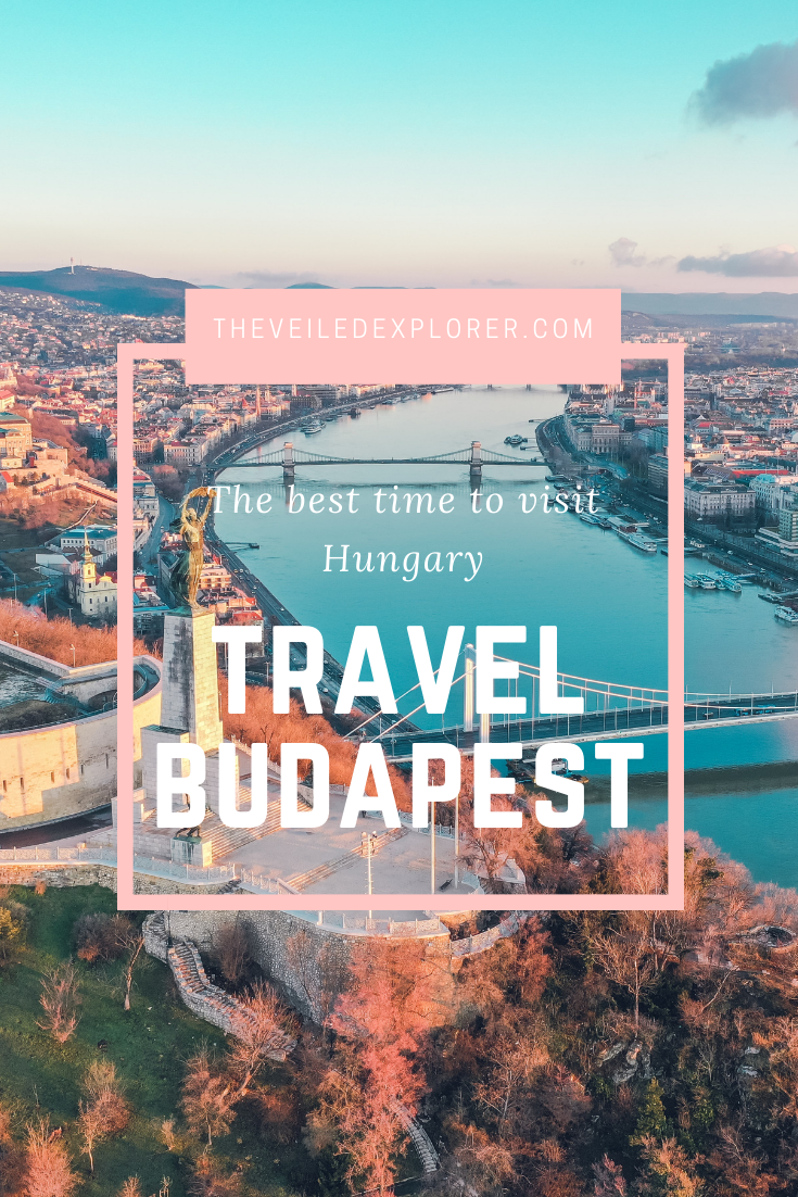 The Best Time To Visit Hungary By Seasons