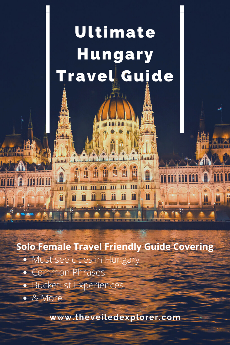 Ultimate Hungary Travel Guide