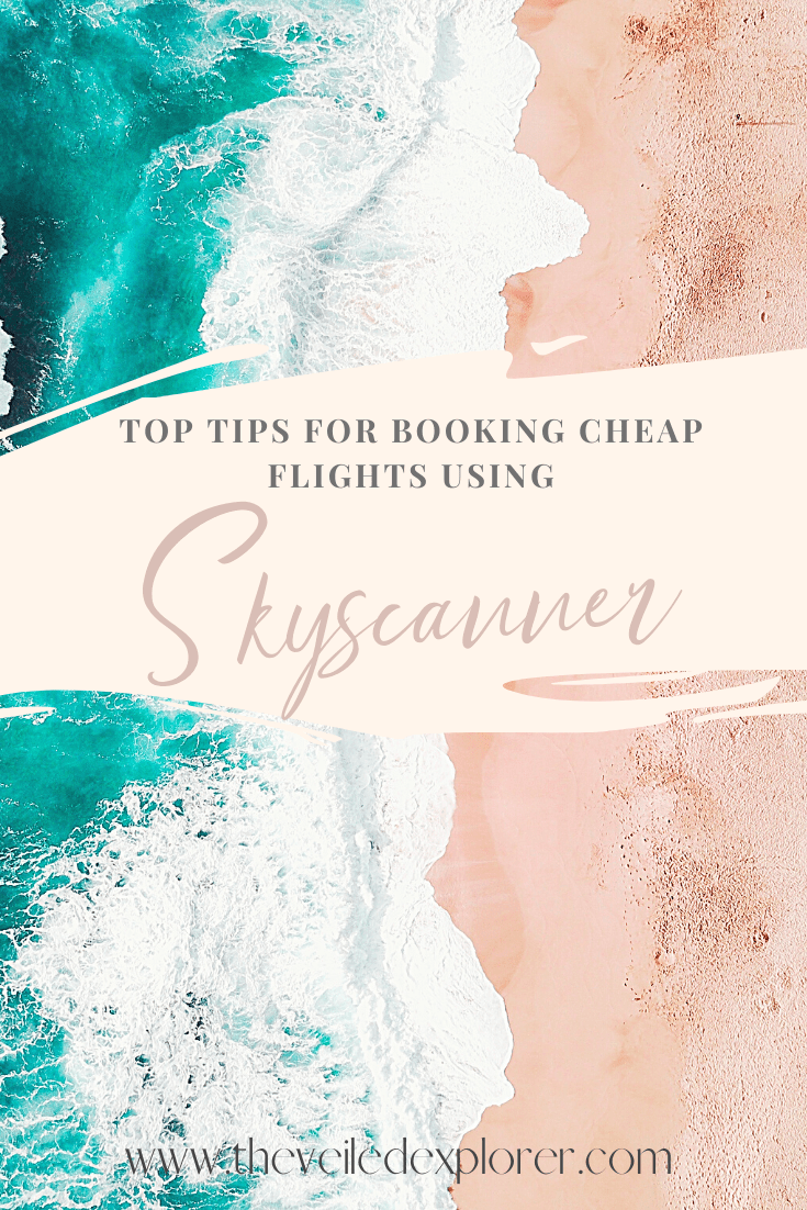 Expert Tips To Book Cheap Flights In Skyscanner